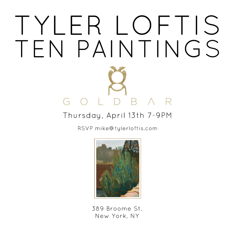 Tyler Loftis - Ten Paintings - Thursday April 13, 7 to 9 PM